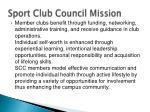 sport club council mission