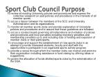 sport club council purpose
