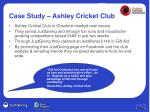 case study ashley cricket club