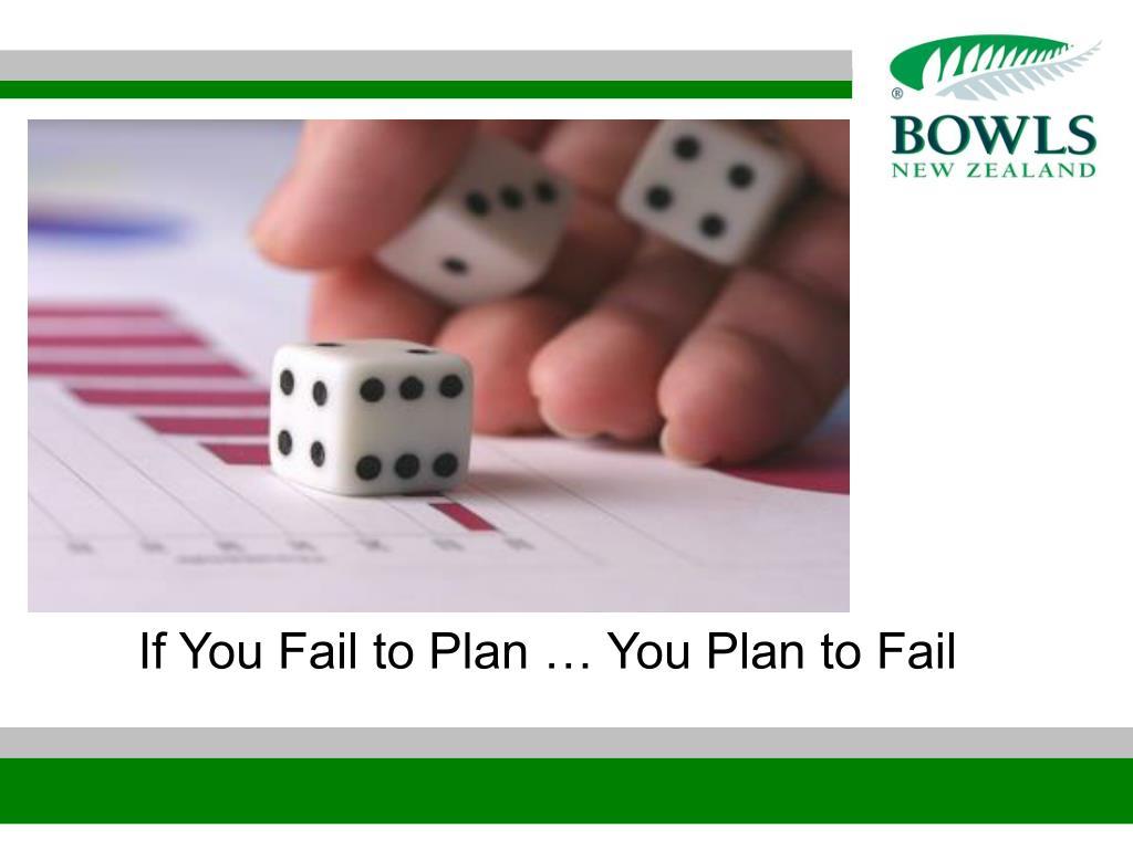 if you fail to plan you plan to fail l.