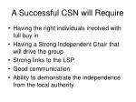 a successful csn will require