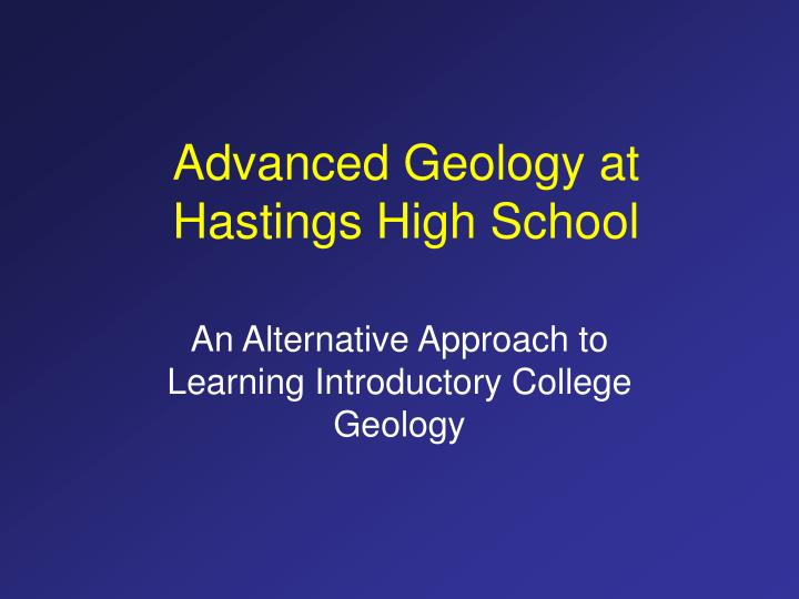 Advanced Geology at Hastings High School