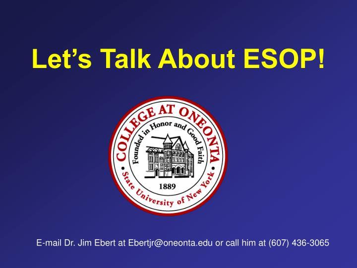Let's Talk About ESOP!