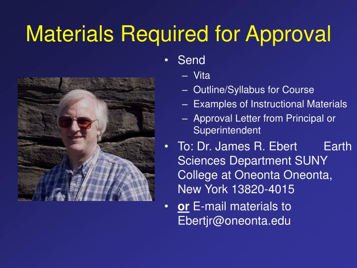 Materials Required for Approval