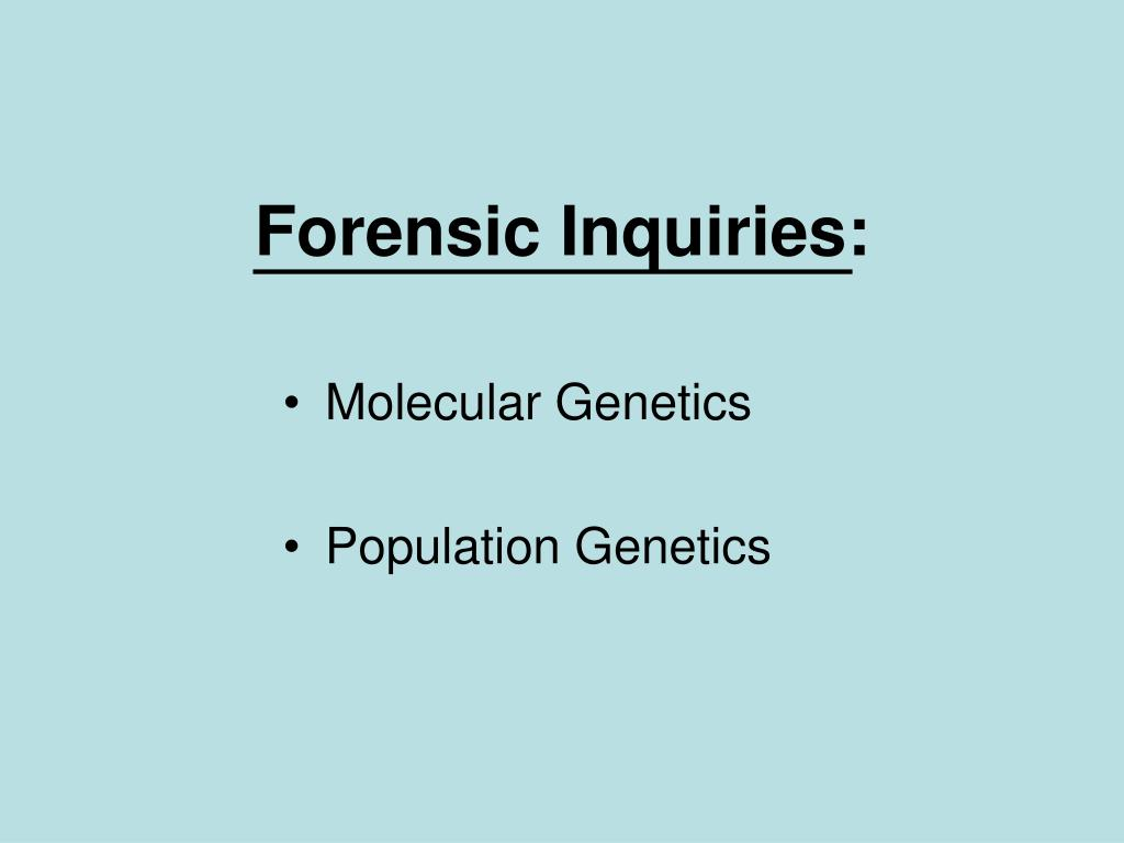 Forensic Inquiries: