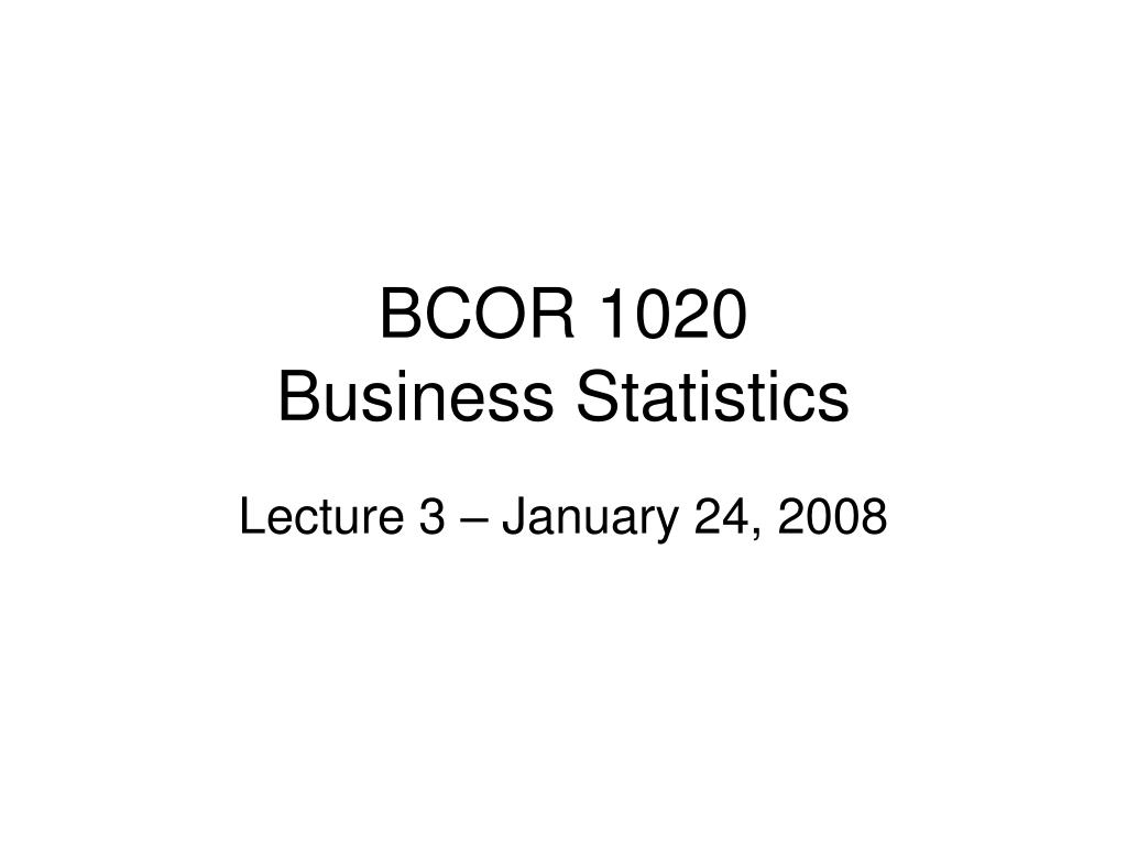 bcor 1020 business statistics l.