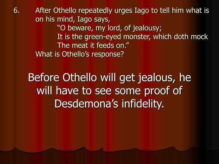 othello iago o beware my 5 iago good name in man and woman, dear my lord iago o, beware, my lord othello o misery iago.