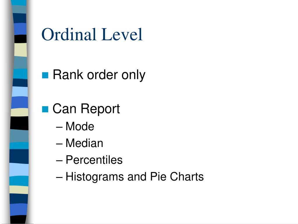 Ordinal Level