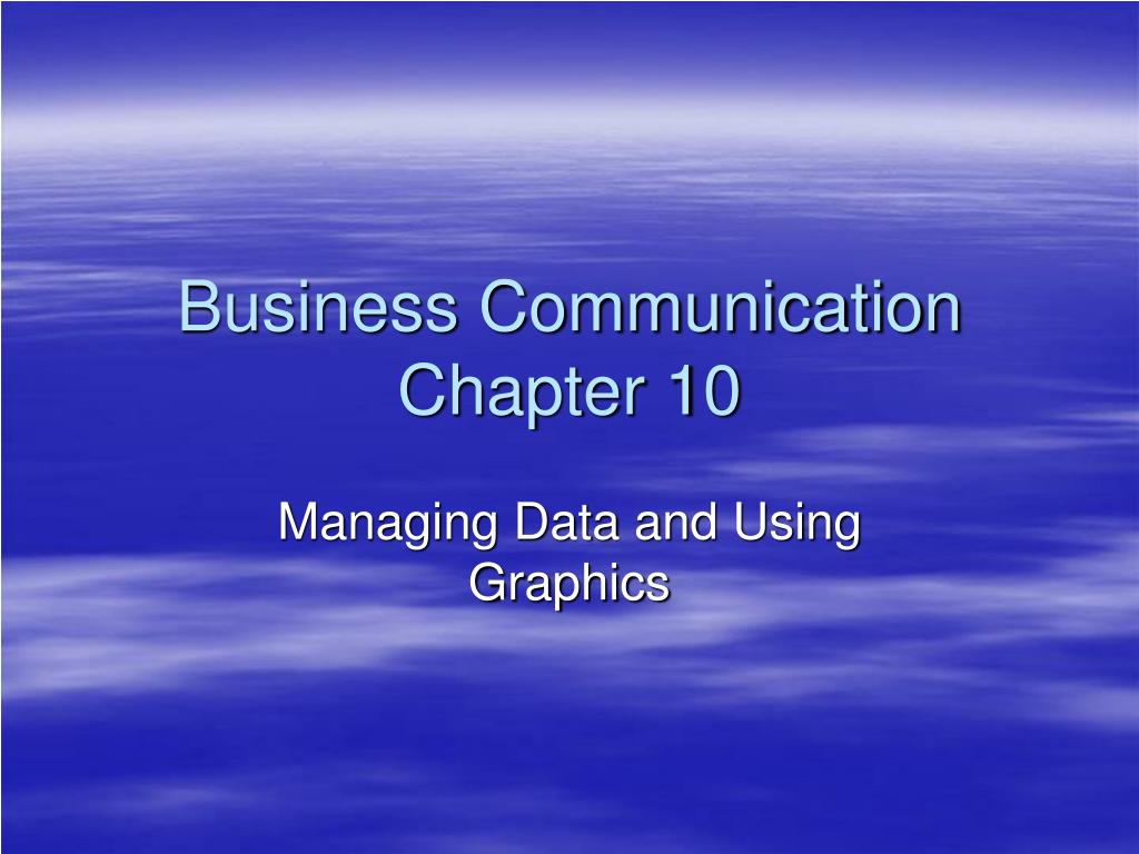 business communication chapter 10 l.