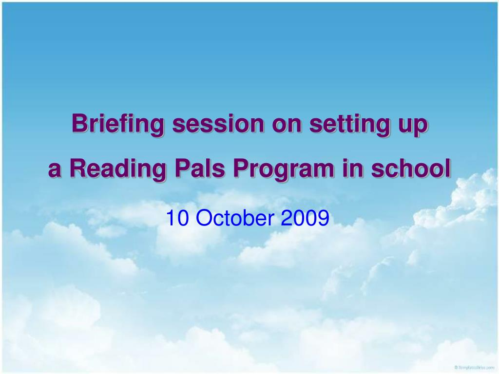 briefing session on setting up a reading pals program in school l.