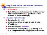 step 1 decide on the number of classes12