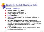 step 3 set the individual class limits16