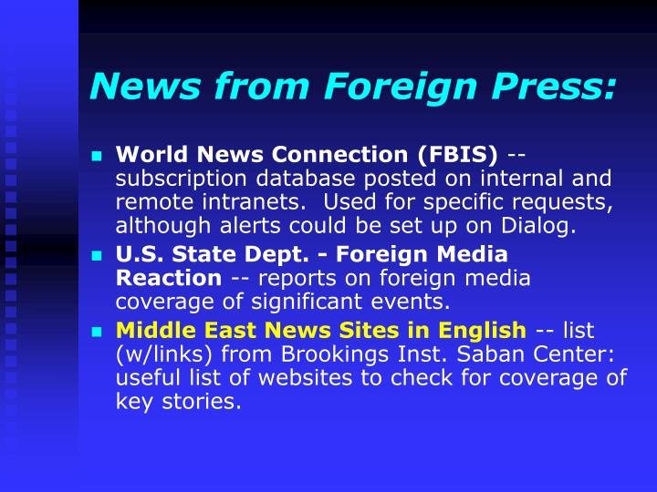 News from Foreign Press: