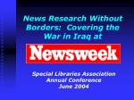 news research without borders covering the war in iraq at