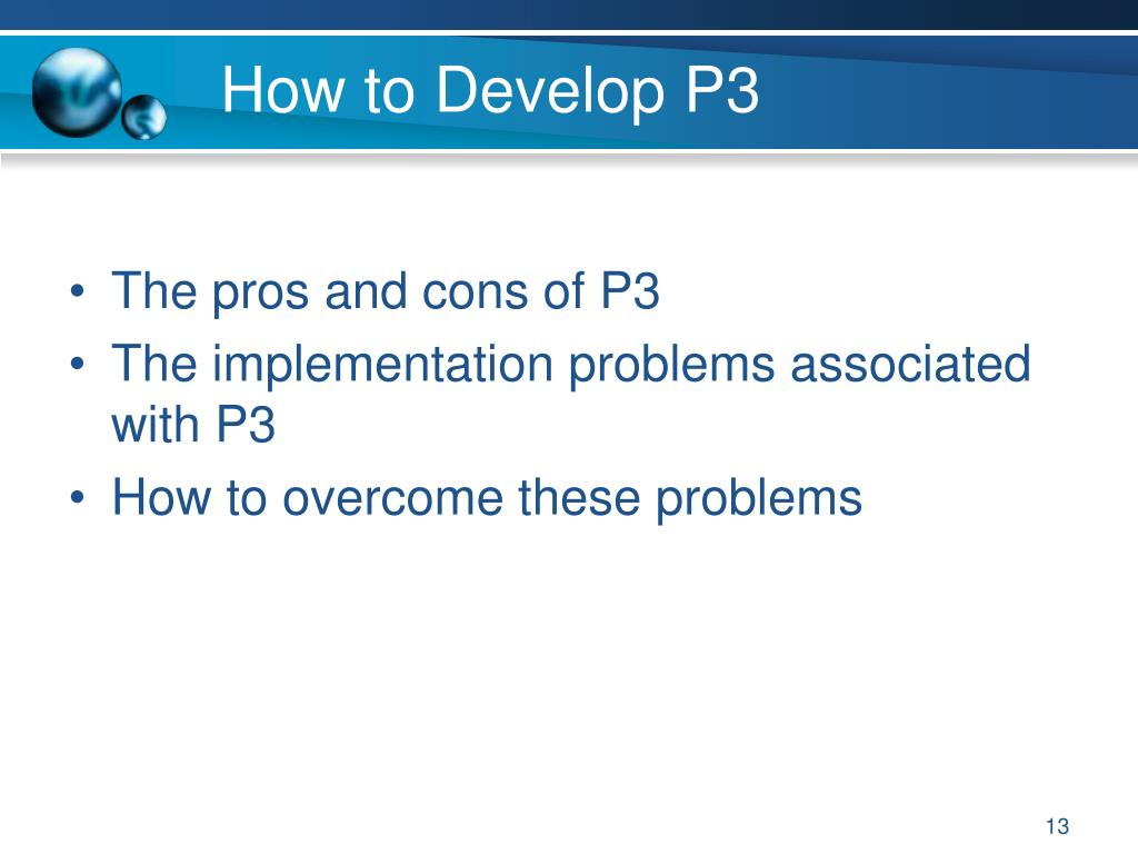 How to Develop P3