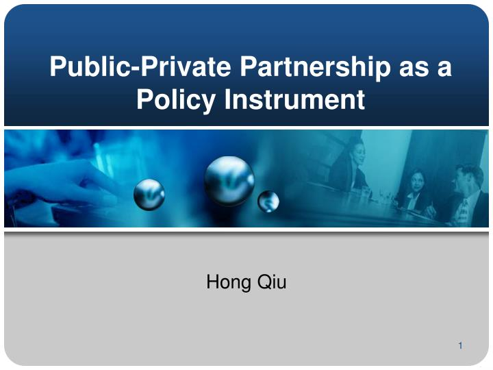 Public private partnership as a policy instrument