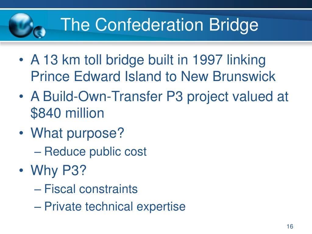 The Confederation Bridge