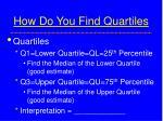 how do you find quartiles