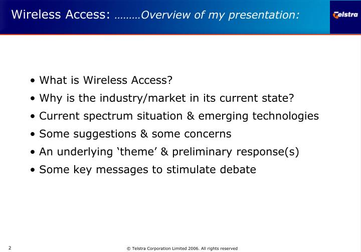 Wireless access overview of my presentation