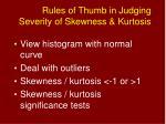 rules of thumb in judging severity of skewness kurtosis