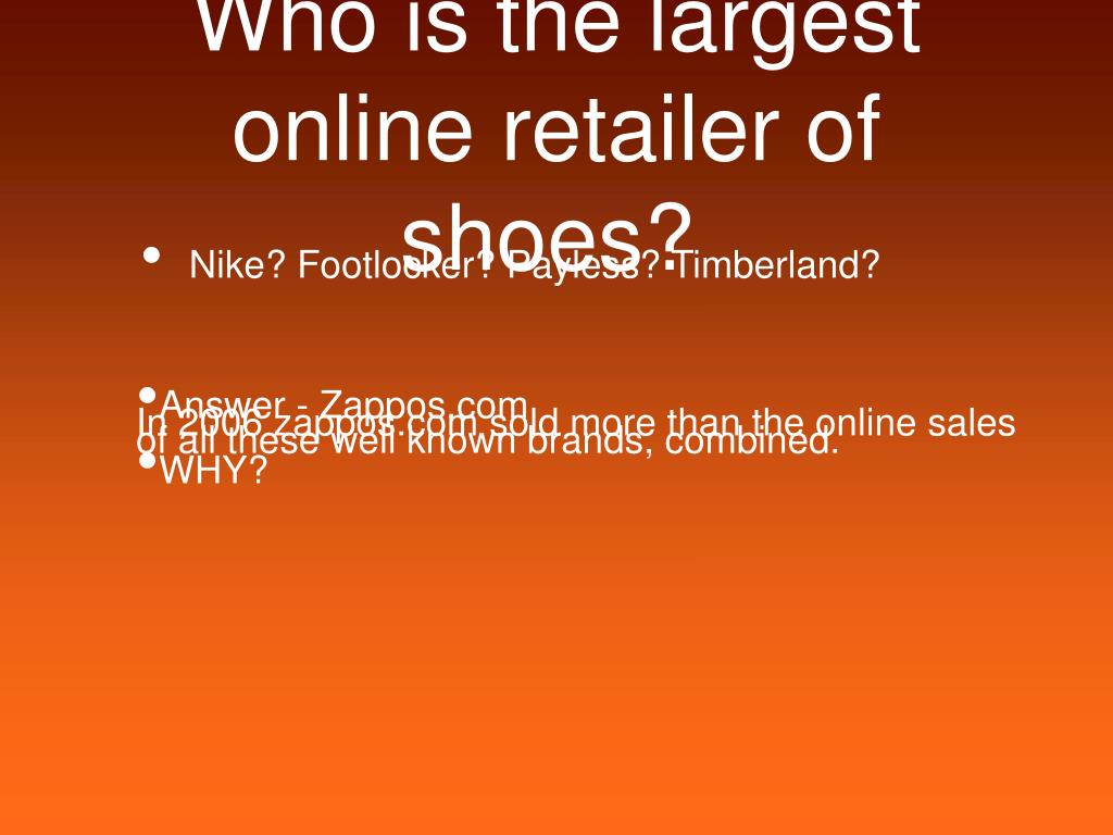 Who is the largest online retailer of shoes?