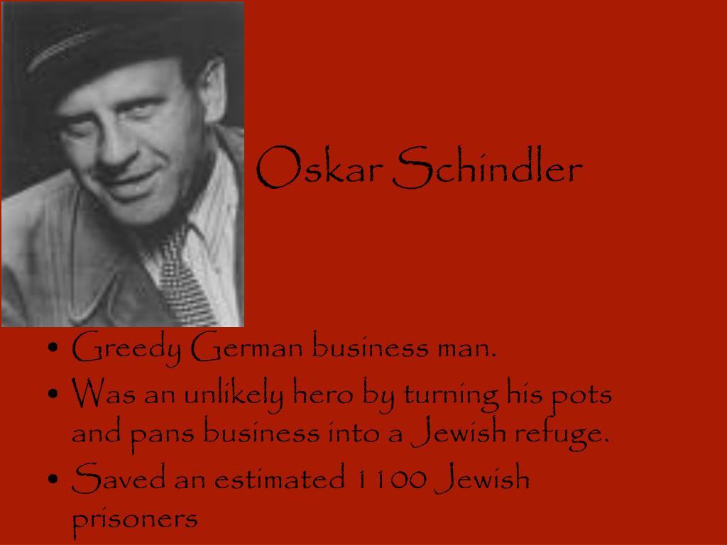 oskar schindler the unlikely hero