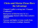 clicks and mortar firms have the advantage