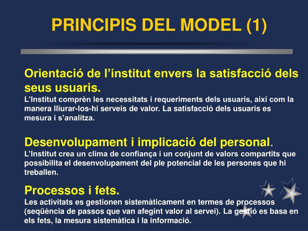 PRINCIPIS DEL MODEL (1)