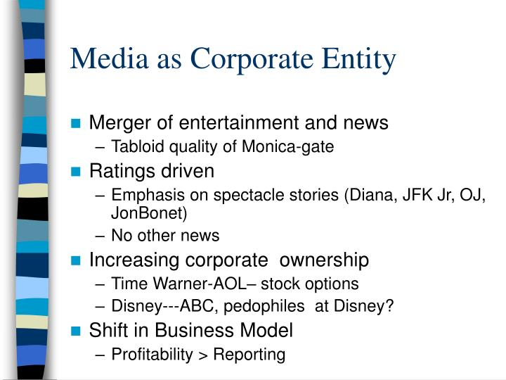 Media as Corporate Entity