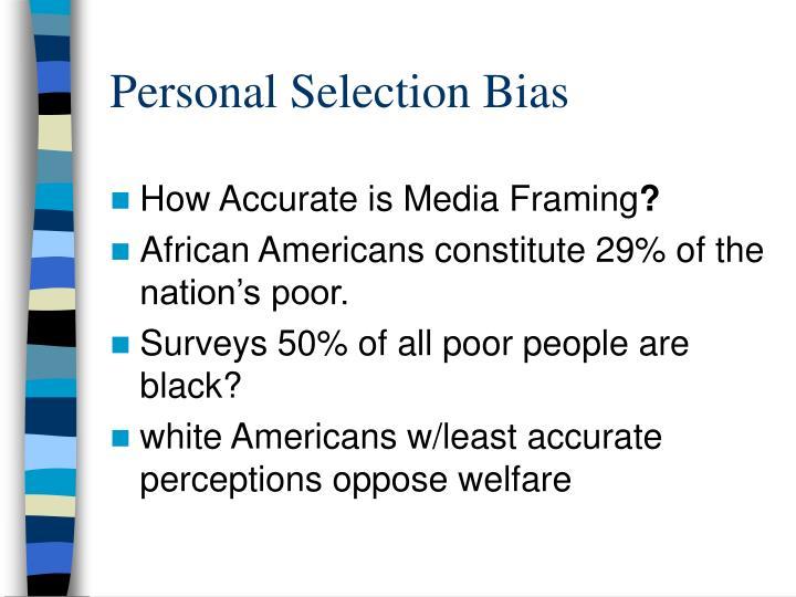 Personal Selection Bias