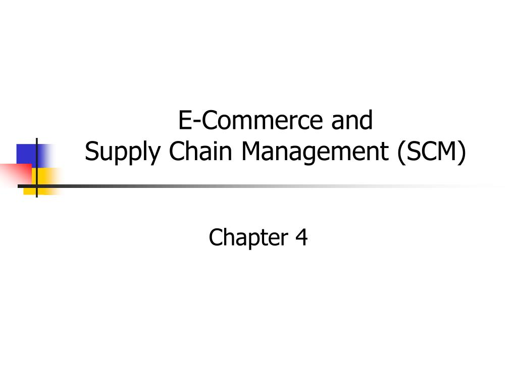 e commerce and supply chain management scm l.