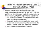 tactics for reducing inventory costs 1 point of sale data pos