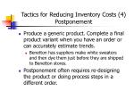 tactics for reducing inventory costs 4 postponement