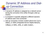 dynamic ip address and dial up connection