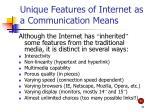 unique features of internet as a communication means
