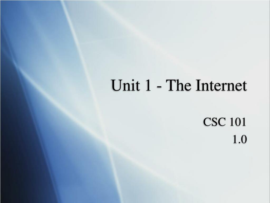unit 1 the internet l.