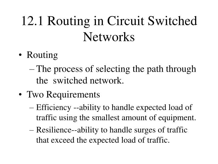 12 1 routing in circuit switched networks