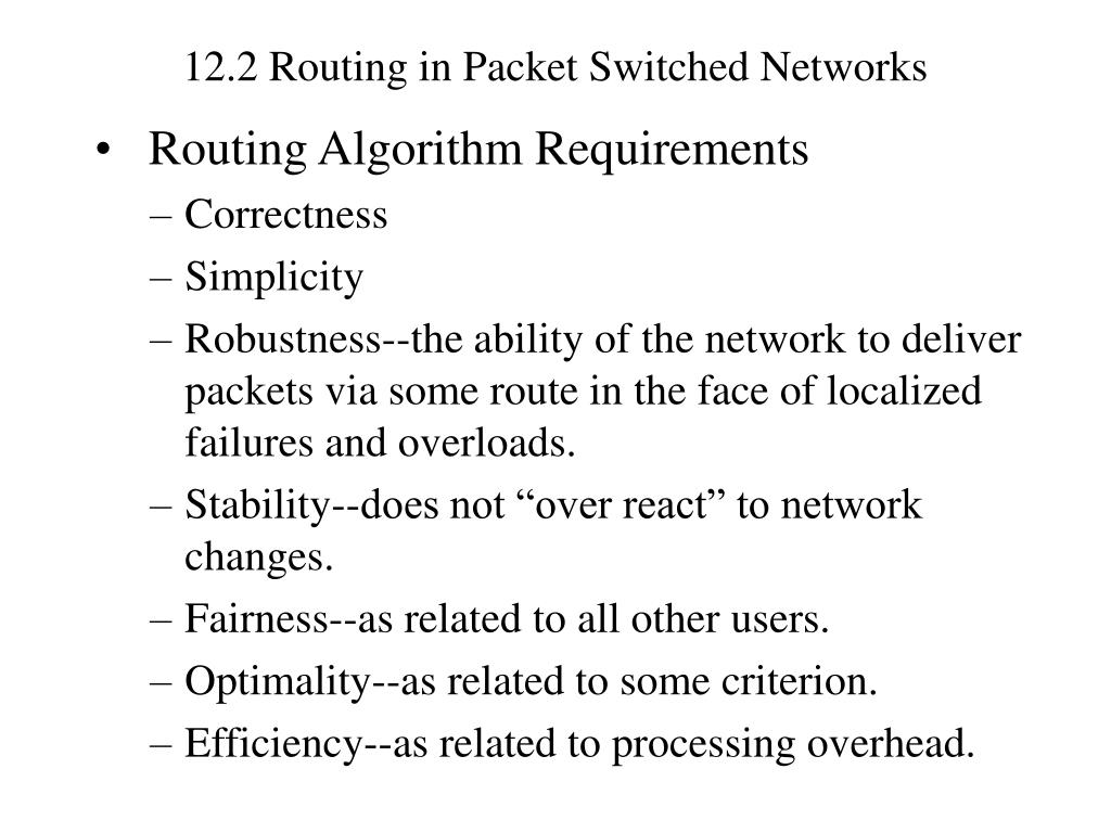 12.2 Routing in Packet Switched Networks