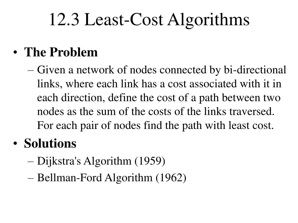 12.3 Least-Cost Algorithms