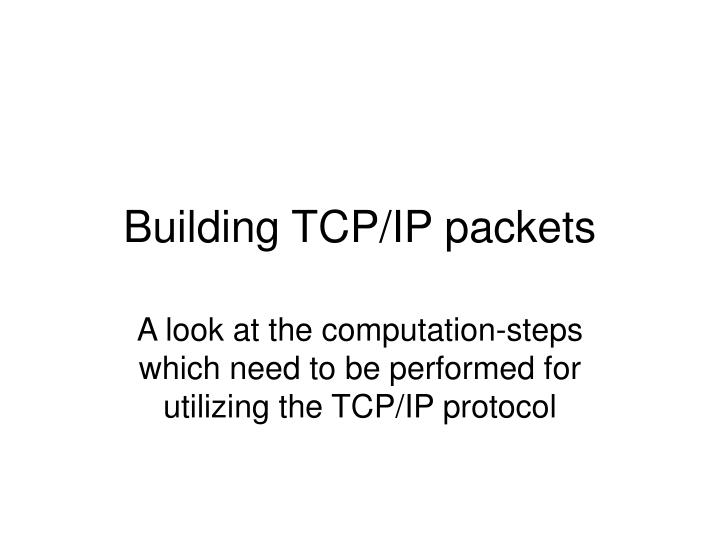 building tcp ip packets n.
