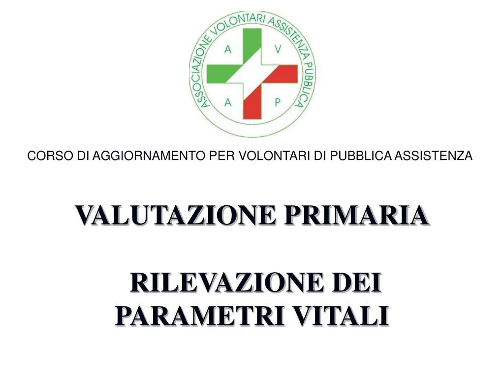 valutazione primaria rilevazione dei parametri vitali l.