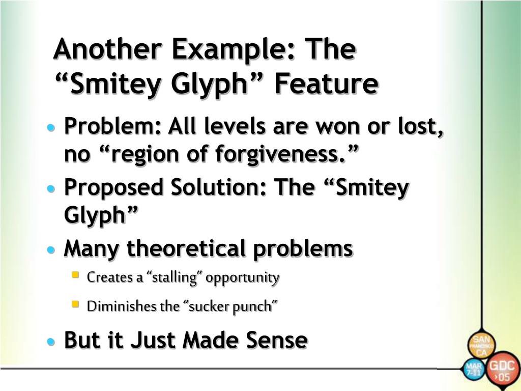 """Another Example: The """"Smitey Glyph"""" Feature"""