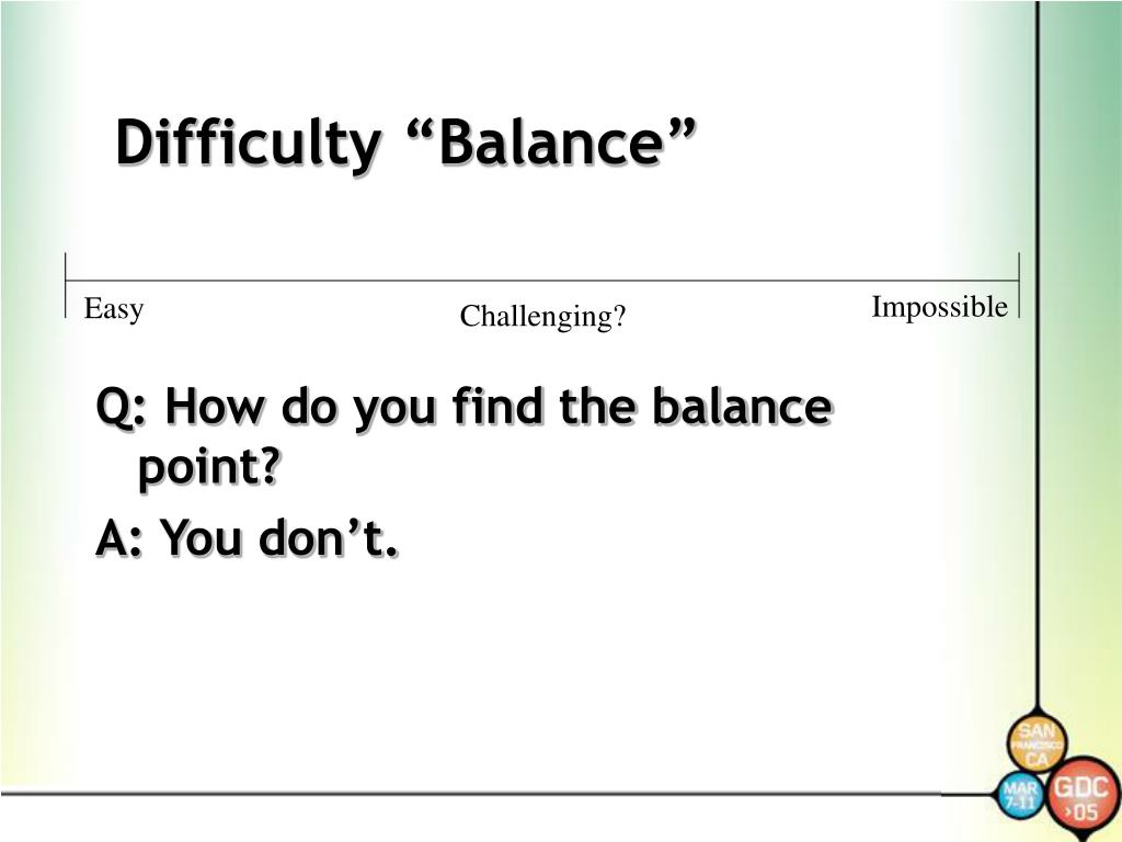 "Difficulty ""Balance"""