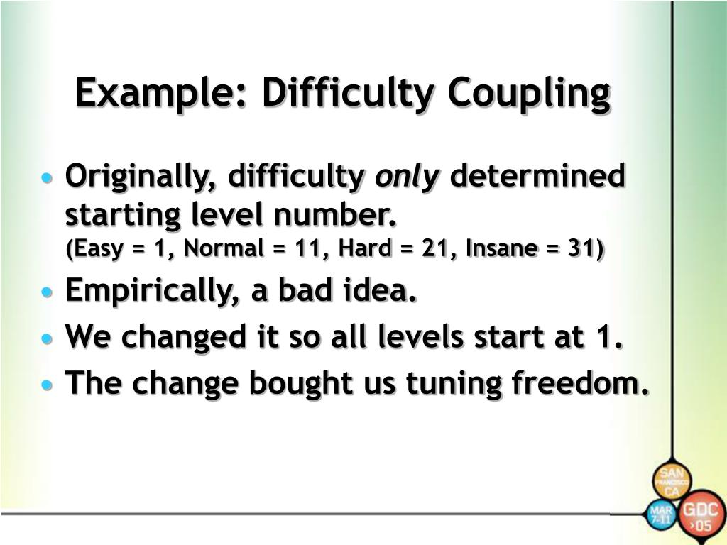 Example: Difficulty Coupling