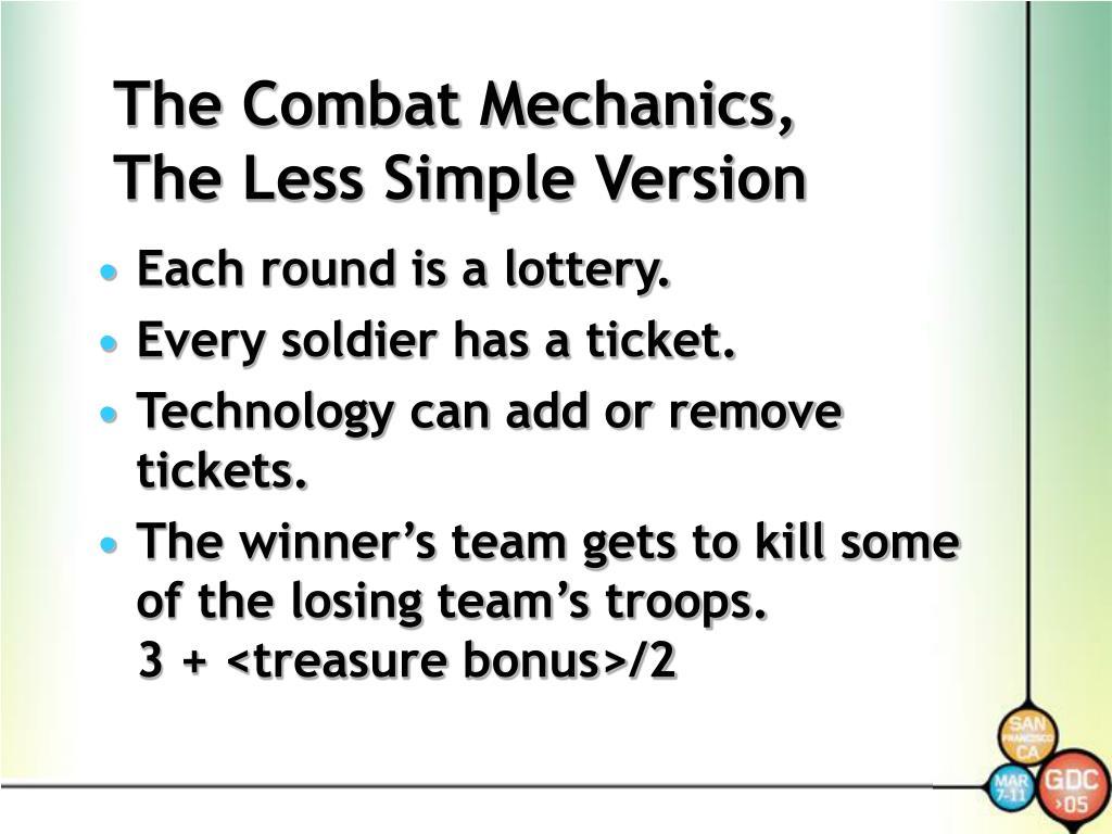 The Combat Mechanics,
