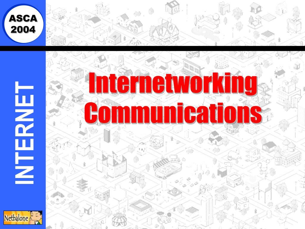 internetworking communications l.