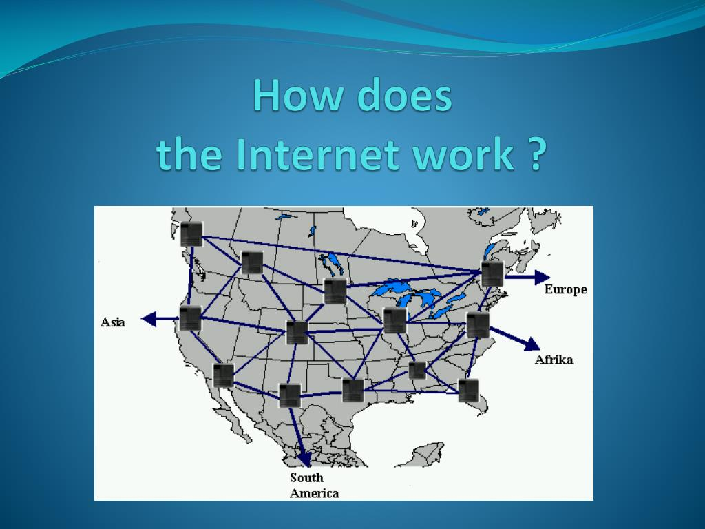 how does the internet work l.
