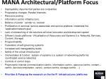 mana architectural platform focus