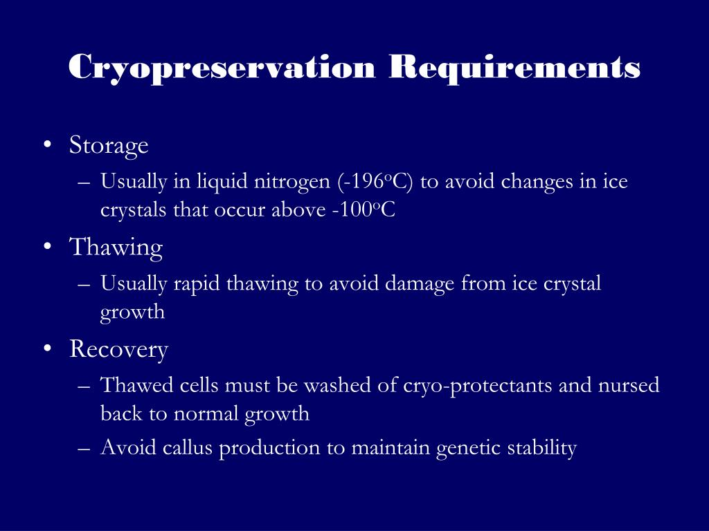 Cryopreservation Requirements