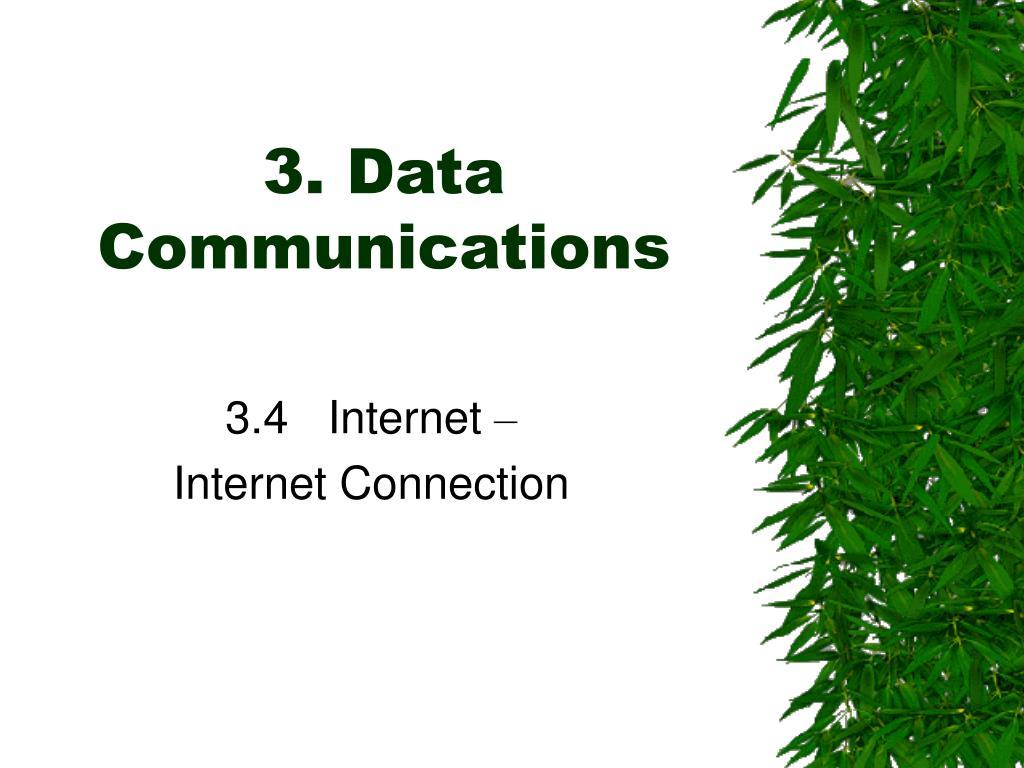 3 data communications l.
